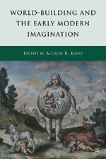 World-Building and the Early Modern Imagination (2010, Hardcover)