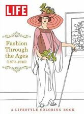 Life Fashion Through The Ages (1850-1940): A Lifestyle Coloring Book (NM)!