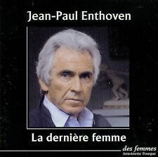 JEAN-PAUL ENTHOVEN  la dernière femme LU PAR L'AUTEUR / 2 CDs