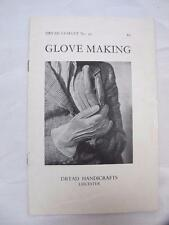 """VINTAGE 1930's DRYAD HANDICRAFTS No31 """"GLOVE MAKING"""" SEWING PROJECT BOOKLET"""