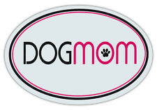 Oval Shaped Pet Magnets: DOG MOM (Dogs) | Cars, Trucks, Refrigerators