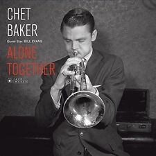 Chet Baker - Guest Star: Bill Evans - Alone Together [New Vinyl] Gatefold LP Jac