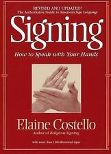 Signing: How To Speak With Your Hands-ExLibrary
