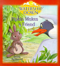 Watership Down: Pipkin Makes a Friend, Diane Redmond, Richard Adams