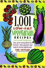 1,001 Low-Fat Vegetarian Recipes by Sue Spitler and Linda R. Yoakam (2000,...