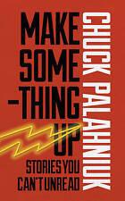 Hacer algo por Chuck Palahniuk (nuevo libro de tapa dura, 2015)