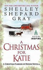 A Christmas for Katie by Shelley Shepard Gray ( 2012) Paperback