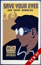 VINTAGE JOB SAFETY SAFE WORKPLACE EYE PROTECTION  POSTER RETRO WPA ART PRINT