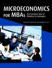 Microeconomics for MBAs: The Economic Way of Thinking for Managers-ExLibrary