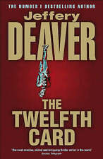 The Twelfth Card: Lincoln Rhyme Book 6, Deaver, Jeffery, New Book