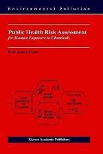 Public Health Risk Assessment for Human Exposure to Chemicals 6 by Kofi...