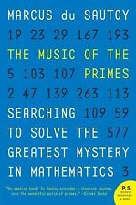 The Music of the Primes : Searching to Solve the Greatest Mystery in...