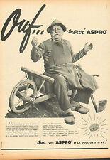 Publicité  ...ASPRO  et la douleur s'en va !!!