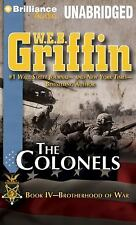 Brotherhood of War: The Colonels Bk. IV by W. E. B. Griffin (2012, CD,...
