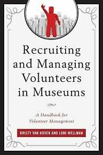 American Association for State and Local History: Recruiting and Managing...