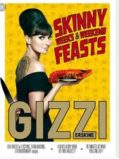 Skinny Weeks and Weekend Feasts, Gizzi Erskine | Hardcover Book | 9781849492614