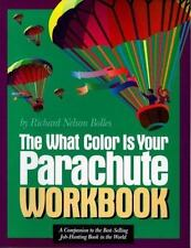 The What Color Is Your Parachute Workbook: A Practical Manual for Job Hunters a