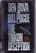 The Trikon Deception by Ben Bova and Bill Pogue (1992, HC, 1st Edition, Tor)