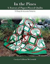 In the Pines--A Forest of Paper-Pieced Quilts : 12 Easy and Accurate Patterns...