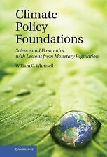 Climate Policy Foundations : Science and Economics with Lessons from Monetary...