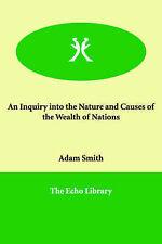 Un'inchiesta sulla natura e cause della ricchezza delle nazioni da Smith, Adam
