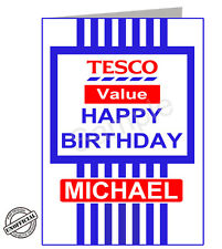 Tesco Value Funny Birthday Card PGS2520GC- Personalised with your Name Choice