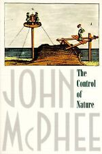 The Control of Nature by John McPhee (1990, Paperback)
