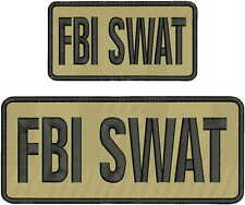 FBI SWATembroidery patches 4x10 & 3x6 hook on back TAN/BLK