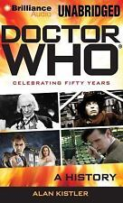 Doctor Who : A History by Alan Kistler (2014, MP3 CD, Unabridged)