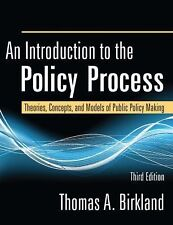 An Introduction to the Policy Process: Theories, Concepts, and Models of Public