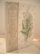 THE BEAUTY OF A LIFE OF SERVICE Rev. Phillips Brooks 1896 Henry Altemus Company