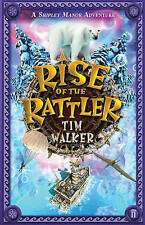 Rise of the Rattler (A Shipley Manor Adventure),Walker, Tim,New Book mon00000235