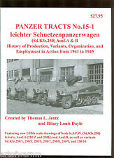 Panzer Tracts 15-1  (Sd.Kfz  250)  German AFV book  s/b by Tom Jentz new