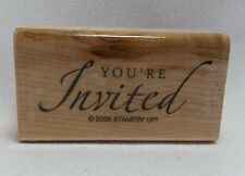 Stampin' Up 2005 Sincere Salutations Wood Mount Rubber Stamp You're Invited Only