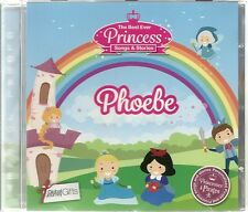 PHOEBE - THE BEST EVER PRINCESS SONGS & STORIES PERSONALISED CHILDREN'S CD
