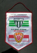 Fanion AS Saint Etienne BFC Dynamo Berlin Pennant Wimpel Coupe d` Europe 81 DDR