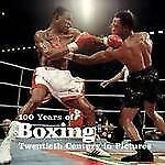 100 Years of Boxing by Ammonite Press Staff (2010, Paperback)