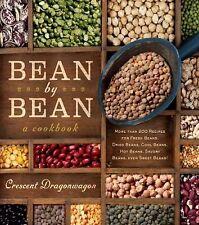 Bean by Bean -- A Cookbook : More Than 175 Recipes for Fresh Beans, Dried...