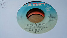 Ray Bryant 45 Slow Freight/If You Go Away Cadet 5558 Soul Jazz Funk