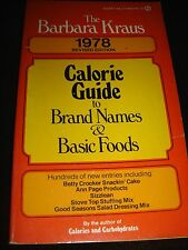 The Barbara Kraus Calorie Guide to Brand Names & Basic Foods SIGNET PB 1978