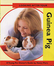 Looking After Your Guinea Pig (Looking After Your Pet) Helen Piers Very Good Boo