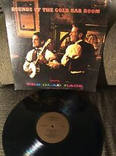 GLAD RAGS, THE Sounds Of The Gold Bar Room PRIVATE PRESS 29013 VG LP