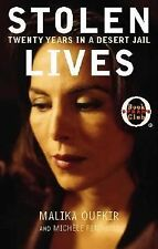 Stolen Lives : Twenty Days in a Desert Jail by Malika Oufkir and Michele...