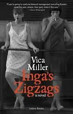 Inga's Zigzags : A Novel by Vica Miller (2014, Paperback)