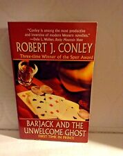 BARJACK AND THE UNWELCOME GHOST by ROBERT J. CONLEY 2009 PB