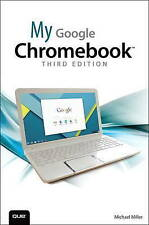 My Google Chromebook Miller  Michael 9780789755346