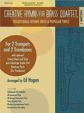 Creative Hymns for Brass Quartet - Volume 1: Traditional Hymns with a Popular Tw