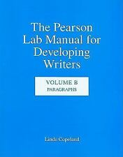 The Pearson Lab Manual for Developing Writers: Volume B:  Paragraphs