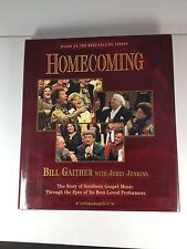 Homecoming : The Story of Southern Gospel Music Bill Gaither 1997 First Edition