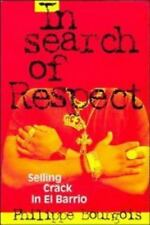 In Search of Respect: Selling Crack in El Barrio Structural Analysis in the Soc